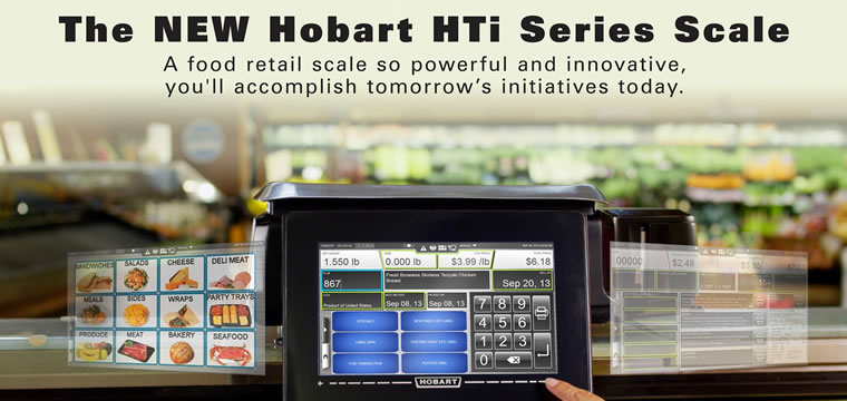 Announcing the New Hobart HTi Scale System